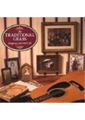 Traditional Grass (The) - Songs Of Love And Life
