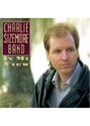Charlie Sizemore Band - In My View