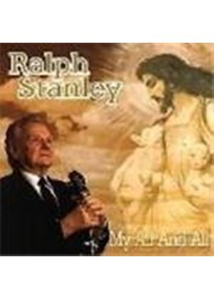 Ralph Stanley - My All And All