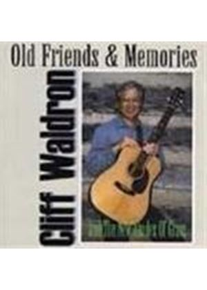 Cliff Waldron - Old Friends And Memories
