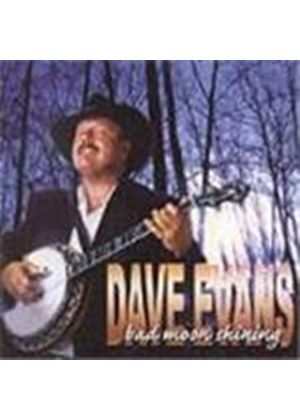 Dave Evans - Bad Moon Rising