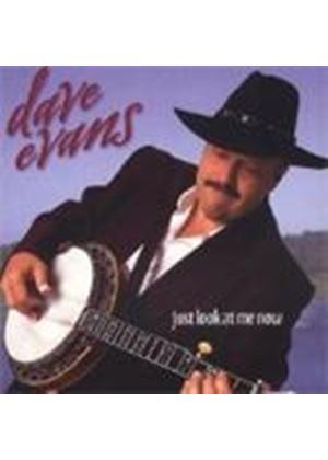 Dave Evans - Just Look At Me Now [Remastered]