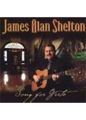 James Alan Shelton - Songs For Greta