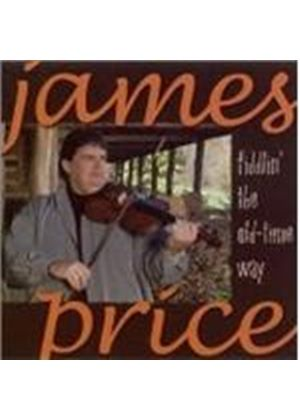 James Price - Fiddlin' The Old Time Way