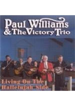 Paul Williams & The Victory Trio - Living On The Hallelujah Side
