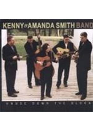 Kenny & Amanda Smith Band - House Down The Block