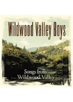 Wildwood Valley Boys - Songs From Wildwood Valley