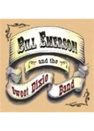 Bill Emerson And The Sweet Dixie Band - Bill Emerson And The Sweet Dixie Band