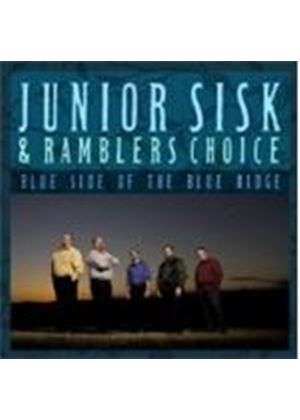 Junior Sisk And Ramblers Choice - Blue Side Of The Blue Ridge