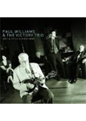 Paul Williams & The Victory Trio - Just A Little Closer Home (Music CD)