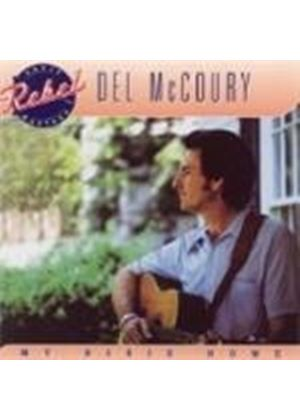 Del McCoury - My Dixie Home