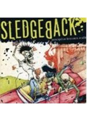 Sledgeback - Perception Becomes Reality (Music Cd)