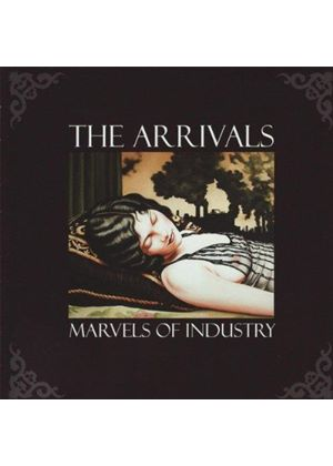 Arrivals - Marvels Of Industry (Music CD)