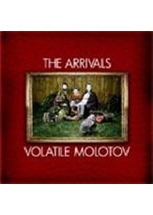 Arrivals - Volatile Molotov (Music CD)