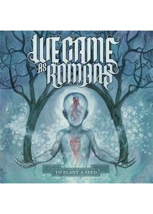 We Came As Romans - To Plant A Seed (Music CD)