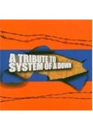 Various Artists - Tribute To System Of A Down, A