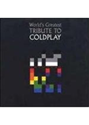Various Artists - World's Greatest Tribute To Coldplay