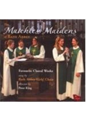 (The) Matchless Maidens of Bath Abbey