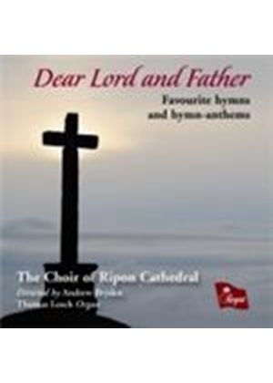 Dear Lord and Father - Hymns (Music CD)