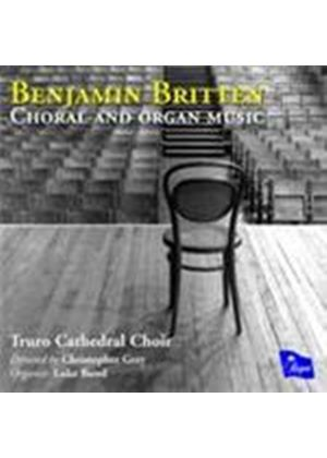 Britten: Choral and Organ Works (Music CD)