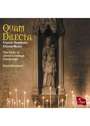 Quam Dilecta: French Romantic Choral Music (Music CD)