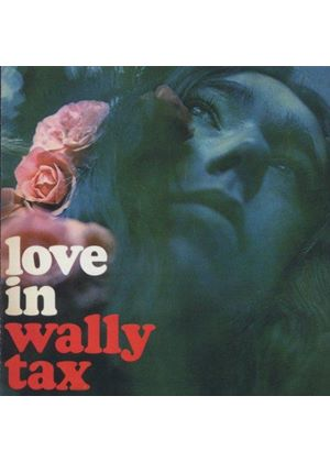 Wally Tax - Love-In (Music CD)