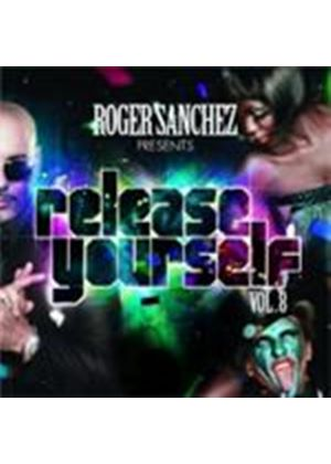 Various Artists - Release Yourself Vol.8 (Mixed By Roger Sanchez) (Music CD)