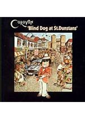 Caravan - Blind Dog At St. Dunstans (Music CD)