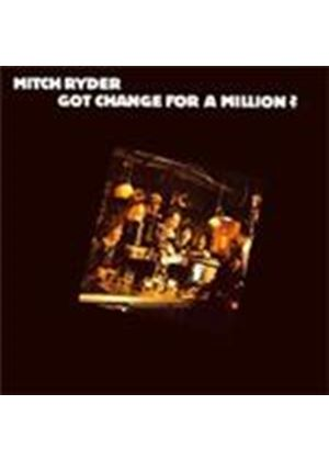 Mitch Ryder - Got Change For A Million (Music CD)