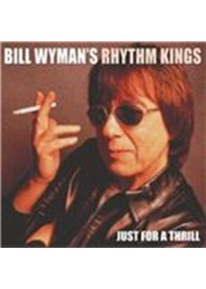 Bill Wyman - Just for a Thrill (Music CD)