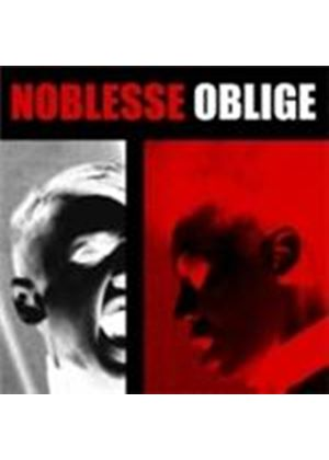 Noblesse Oblige - Privilege Entails Responsibility (Music CD)