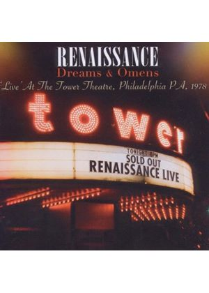Renaissance - Dreams And Omens (Live At The Tower Theatre, Philadelphia PA 1978) (Music CD)
