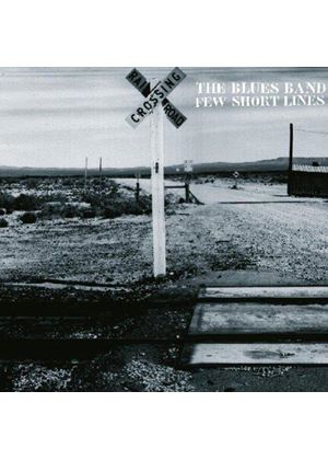 Blues Band (The) - Few Short Lines (Music CD)