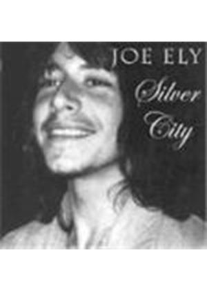 Joe Ely - Silver City (Pearls From The Vaults)