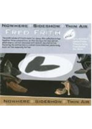 Fred Frith - Nowhere Sideshow Thin Air (Music CD)
