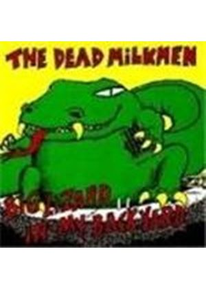 Dead Milkmen - Big Lizard In My Back Yard