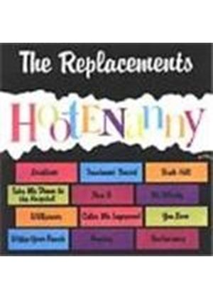 Replacements (The) - Hootenanny [Remastered]