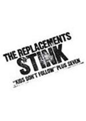Replacements (The) - Stink [Remastered]