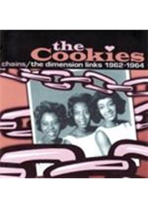 Cookies (The) - Chains (The Dimension Links 1962-1964) (Music CD)