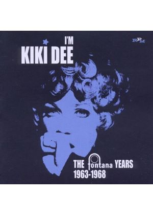 Kiki Dee - I'm Kiki Dee (The Fontana Years 1963-1968) (Music CD)