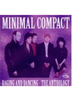Minimal Compact - Raging And Dancing (The Anthology) (Music CD)