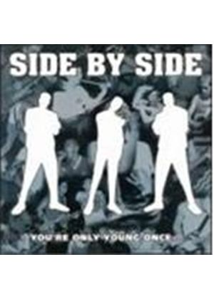 Side By Side - Youre Only Young Once (Music Cd)