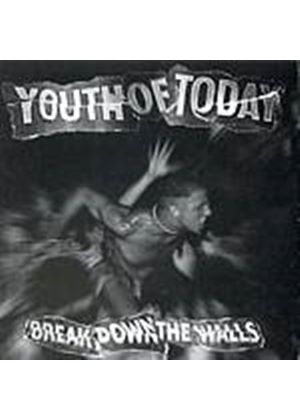 Youth Of Today - Break Down The Walls (Music CD)