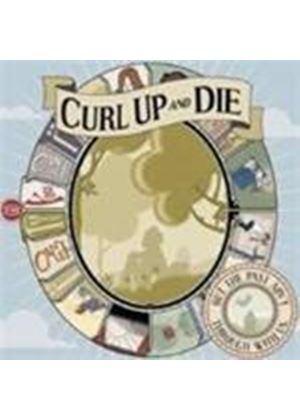 Curl Up And Die - Past Is Not Through With Us, The