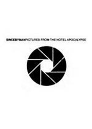 Since By Man - Pictures From The Hotel Apocalypse (Music CD)