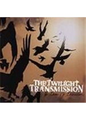 Twilight Transmission - The Dance Of Destruction (Music Cd)