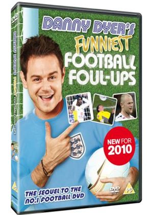 Danny Dyer's Funniest Football Foul-Ups
