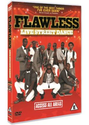 Flawless: Live Street Dance - Access All Areas