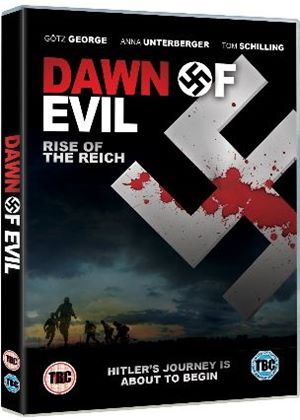 Dawn of Evil - Rise of the Reich (Hitler Rising)