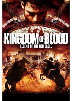 Kingdom of Blood: Legend of the Red Eagle